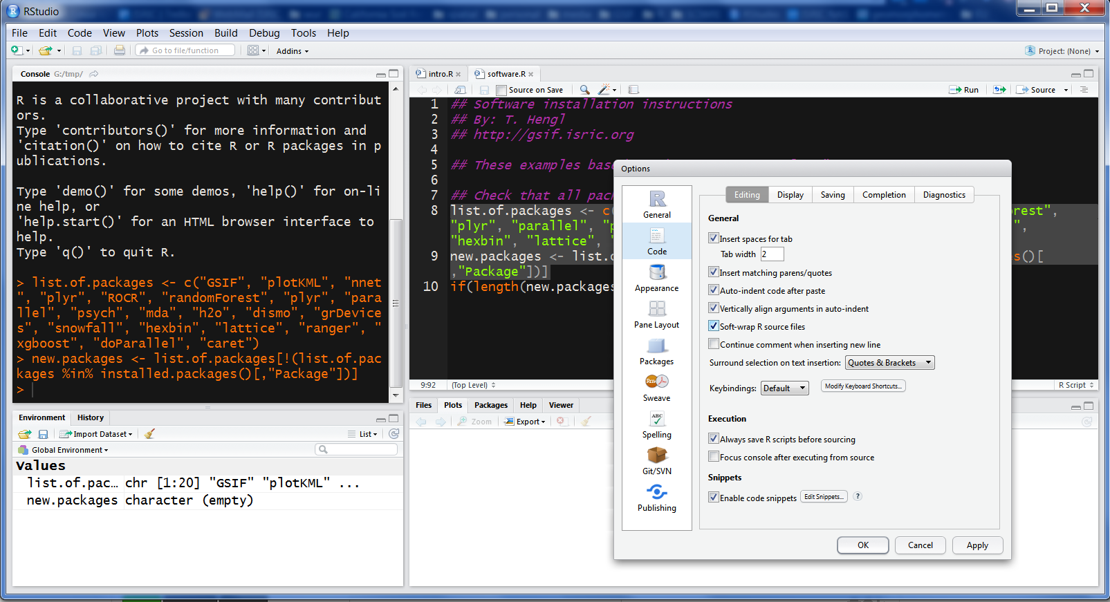 RStudio is a commonly used R editor written in C++.